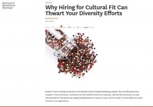 Why hiring for cultural fit can thwartyour diversity efforts