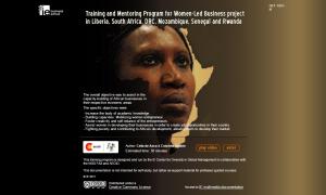 MULTIMEDIA CASE STUDY: Training and Mentoring Programfor Women Led- Business in Liberia, DRC, Rwanda, Senegal,Mozambique & South Africa